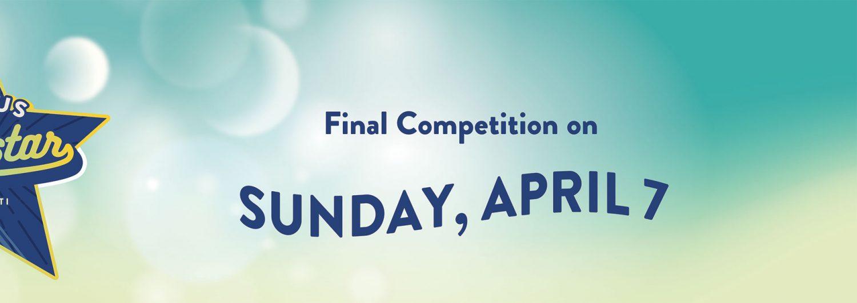 Campus Superstar Finals April 7, 2019
